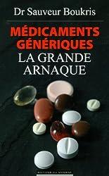 Médicaments génériques : la grande arnaque