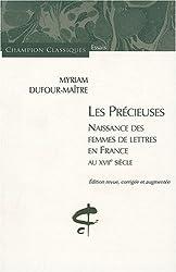 Les Précieuses : Naissance des femmes de lettres en France au XVIIe siècle