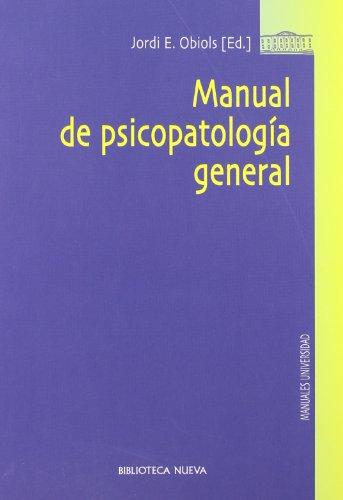 Descargar Libro Manual De Psicopatología General Jordi E. Obiols