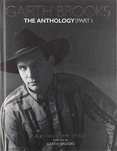 Garth Brooks The Anthology: The First Five Years