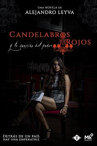 candelabros-rojos-y-la-sonrisa-del-poder-spanish-edition