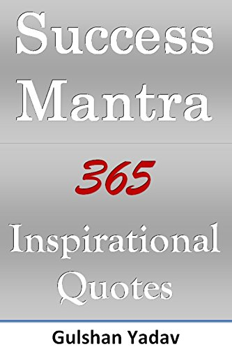 Success Mantra 60 Inspirational Quotes Everyday Motivation Inspiration Everyday Quotes