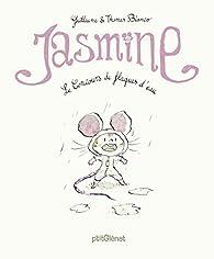 Jasmine : Le concours de flaques d'eau par Guillaume Bianco