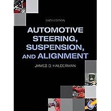 Auto Steering, Suspension, Alignment (Automotive Systems Books)