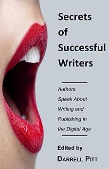 Secrets of Successful Writers by [Pitt, Darrell]
