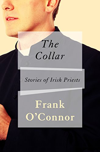 The Collar: Stories of Irish Priests (Collar Single)