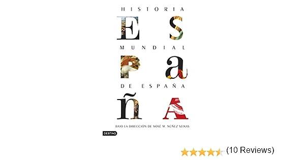 Historia mundial de España eBook: Seixas, Xosé M. Núñez, Núñez ...