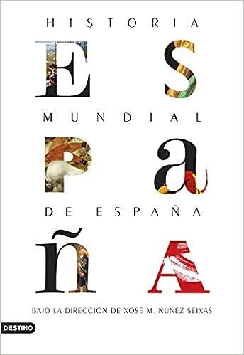 Historia mundial de España (Imago Mundi): Amazon.es: Núñez Seixas ...