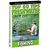 Boating's Top 60 Tips Freshwater Fishing