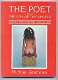 The Poet from the City of the Angels, Michael Andrews, 0941017168