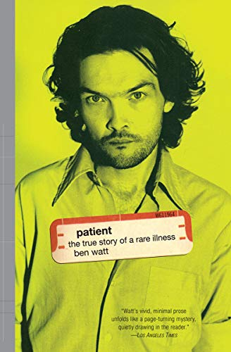 Patient: The True Story of a Rare Illness (Hardback Band Saw)