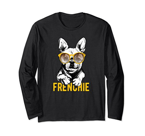 Unisex French Bulldog Sunglasses Frenchie Gift Long Sleeve T-shirt 2XL - Sunglasses French Bulldog