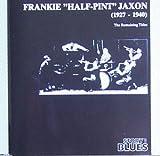 Frankie ''Half-Pint'' Jaxon (1927-1940)