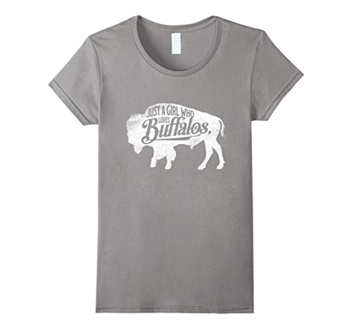 Womens Just A Girl Who Loves Buffaloes Buffalo TShirt Bison Lover XL Slate
