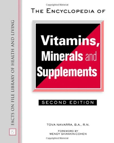 The Encyclopedia of Vitamins, Minerals and Supplements (Facts on File Library of Health & Living)