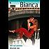 Sin recuerdos (Miniserie Bianca)