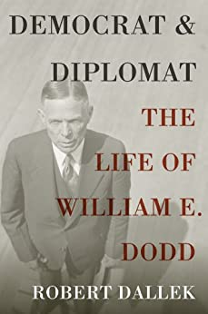 the life of william e dodd Genealogy for william edward dodd (1869 - 1940) family tree on geni, with over  180 million profiles of ancestors and living relatives.