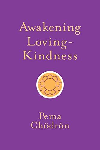 Awakening Loving-Kindness (Shambhala Pocket Classics)
