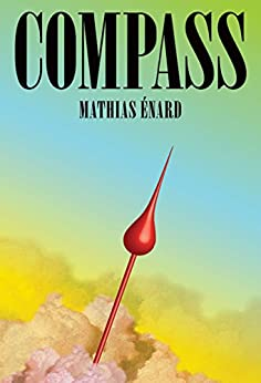 Compass by [Enard, Mathias]