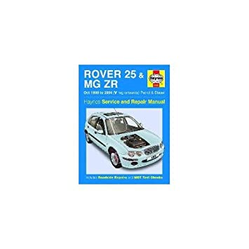 haynes manual rover 25 mg zr petrol and diesel oct 1999 2004 rh amazon co uk MG ZT mg zr haynes manual