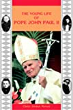 img - for The Young Life of Pope John Paul II book / textbook / text book