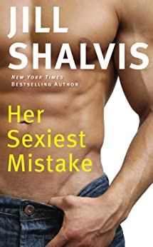 Her Sexiest Mistake by [Shalvis, Jill]
