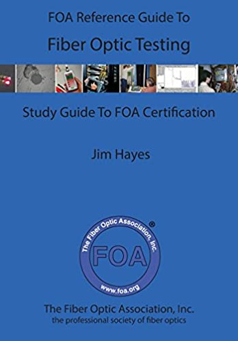 the foa reference guide to fiber optic testing james hayes rh amazon com Military Technical Aptitude Test Test Technician Resume
