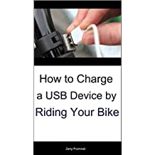 How to Charge a USB Device by Riding Your Bike