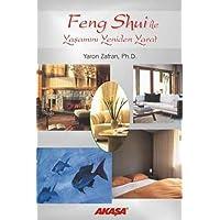 Feng Shui ile Yaşamını Yeniden Yarat