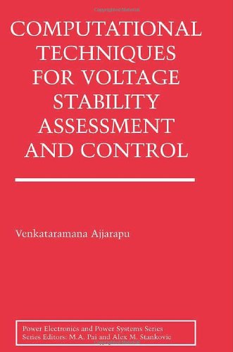 Computational Techniques for Voltage Stability Assessment and Control (Power Electronics and Power Systems)