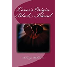 Lover's Origin: Black Island (Ramsey Tesano)