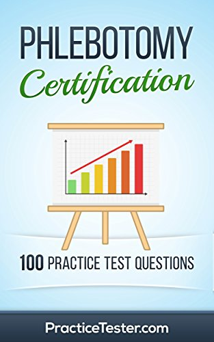 amazon com phlebotomy certification 100 practice test questions rh amazon com Phlebotomy Study Notes Phlebotomy Study Guide Games