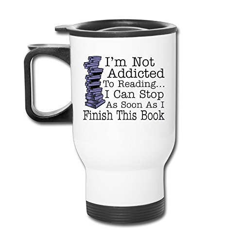 Not Addicted To Reading Can Stop Finish This Book Funny Funny Travel Mugs Tumbler