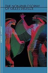 Non-Philosophy of Gilles Deleuze Paperback