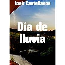 Día de lluvia (Spanish Edition)