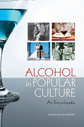 Alcohol in Popular Culture: An Encyclopedia