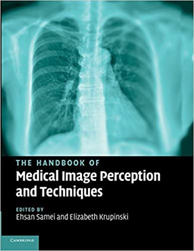 Book The Handbook of Medical Image Perception and Techniques (2014-07-10)