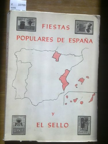 FIESTAS POPULARES DE ESPAÑA Y EL SELLO: Amazon.es: SANZ IRIGOYEN ...