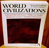 World Civilizations, Burns, Edward M. and Ralph, Philip L., 0393955176