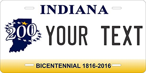 Indiana 200th Bicentennial Personalized Tag Vehicle Car Moped Bike Bicycle Motorcycle Auto License Plate