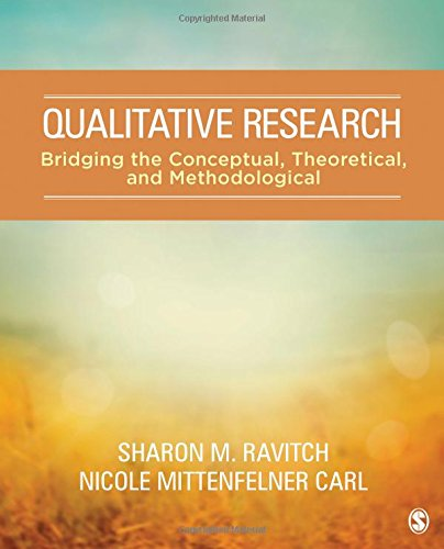 Qualitative Research: Bridging the Conceptual, Theoretical, and Methodological by SAGE Publications, Inc