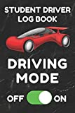Student Driver Log Book: Record Student Driving