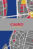 """Cairo: Travel Notebook, Planner, Journal, Diary with Checklist, Itineraries, Journal Entries, and Sketch and Photo Pages (110 Pages, 6"""" x 9"""")"""