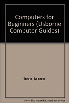 Book Computers for Beginners (Usborne Computer Guides)