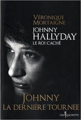 Lire un Johnny Hallyday, le roi caché epub pdf