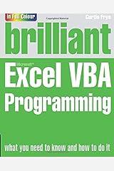 Brilliant Excel VBA Programming. Ken Bluttman Paperback