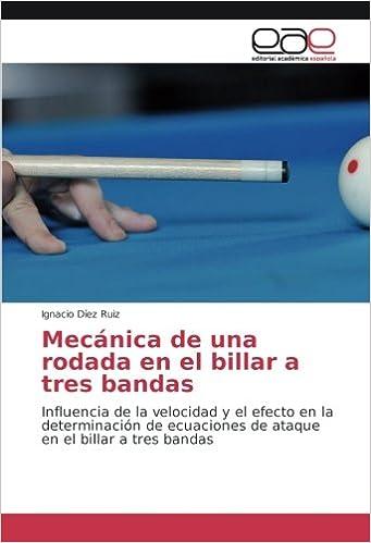 Díez Ruiz, I: Mecánica de una rodada en el billar a tres ban: Amazon.es: Díez Ruiz, Ignacio: Libros