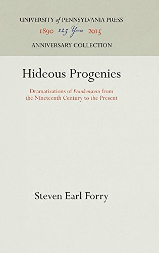 Hideous Progenies: Dramatizations of