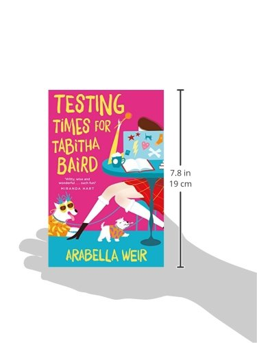 Amazon Testing Times For Tabitha Baird 9781848124653 Arabella Weir Books