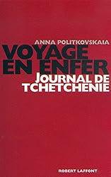 Voyage en enfer : journal de Tchetchénie